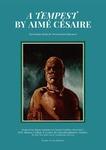 A Tempest by Aimé Césaire: Curriculum Guide for Postcolonial Educators by Sara Rich